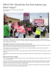 PRO/CON: Should the fast-food industry pay better wages?