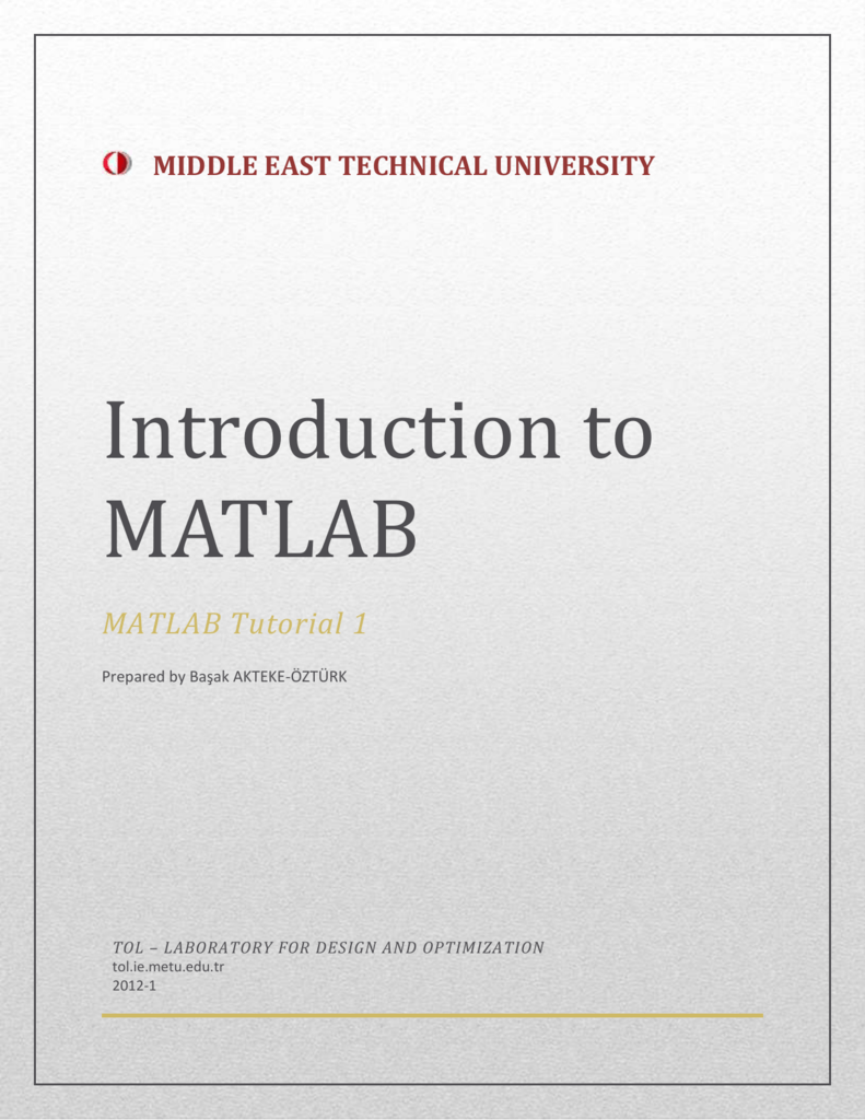 Introduction to MATLAB - Middle East Technical University