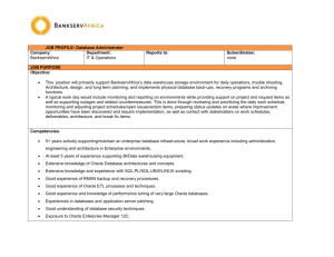 JOB PROFILE: Database Administrator Company: BankservAfrica