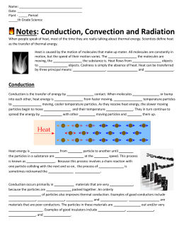 Notes: Conduction, Convection and Radiation