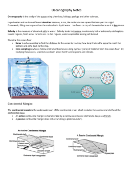 Oceanography Notes Oceanography is the study of the ocean using