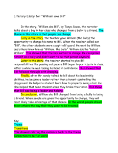 "Literary Essay for ""William aka Bill"" In the story, ""William aka Bill"", by"