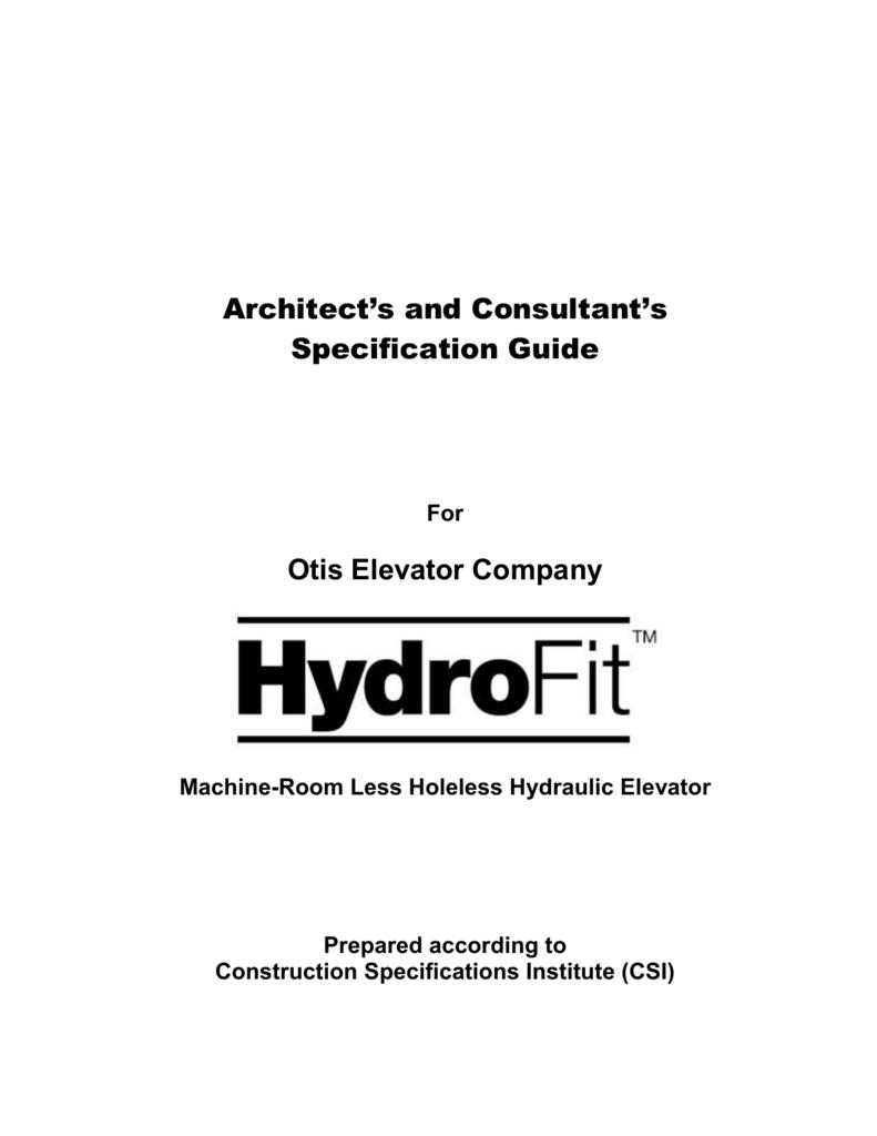 CSI Specifications - Otis Elevator Company on