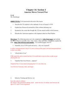 Chapter 16: Section 4 America Moves Toward War