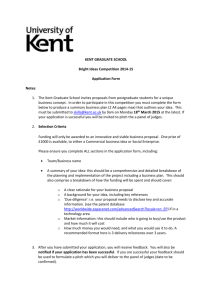 KENT GRADUATE SCHOOL Bright Ideas Competition 2014