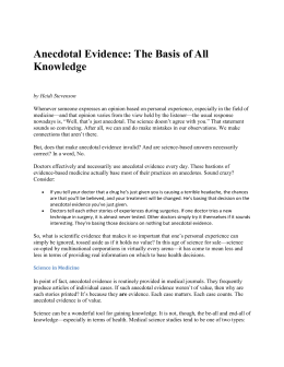 Anecdotal Evidence: The Basis of All Knowledge
