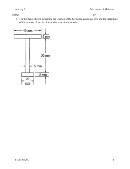 Activity 9 Mechanics of Materials Name: ID: For the figure shown