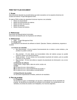 PWM TEST PLAN DOCUMENT 1. Scope Este document o describe