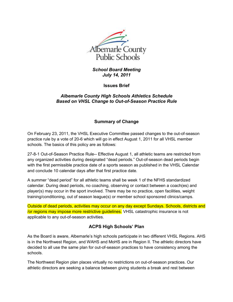 School Board Meeting July 14, 2011 Issues Brief Albemarle County