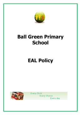 EAL Policy - Ball Green Primary School