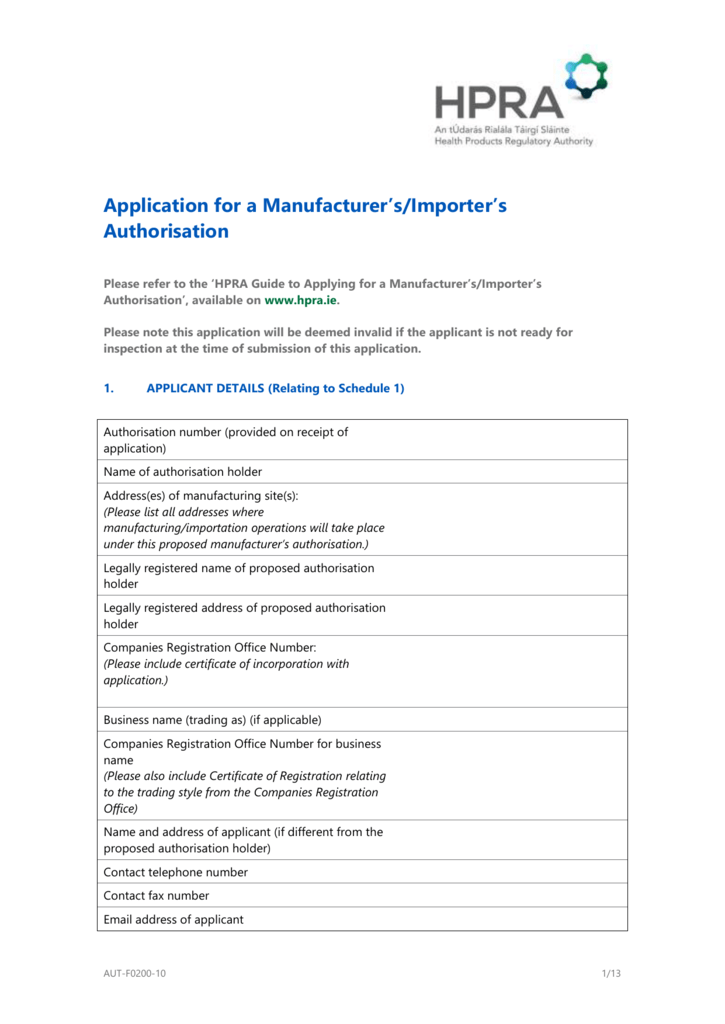 Application for a manufacturer`s or importer`s authorisation
