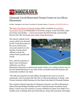 Chumash Unveil Renovated Tennis Courts at Los Olivos Elementary