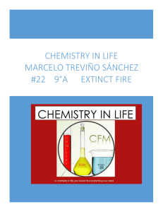 chemistry in life marcelo treviño SÁNCHEZ #22 9°a extinct fire