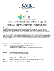 PHYSICIAN – HOSPITAL INTEGRATION IN THE 21 ST CENTURY