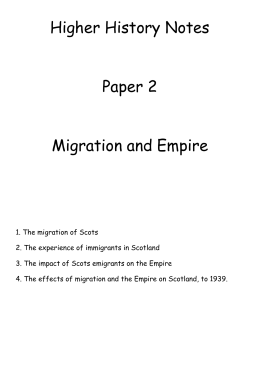 Higher History Notes Paper 2 Migration and Empire 1. The migration