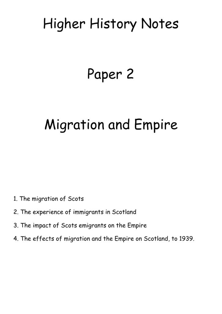 Higher History Notes Paper 2 Migration and Empire 1  The migration