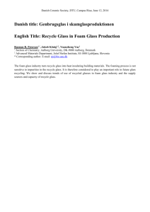 Recycle Glass in Foam Glass Production