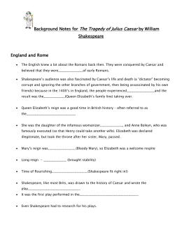 Background Notes for The Tragedy of Julius Caesar by William