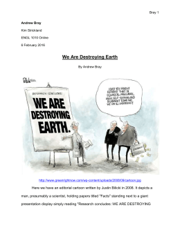We Are Destroying Earth