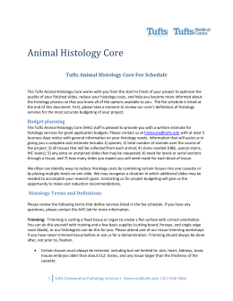 Tufts Animal Histology Core Fee Schedule