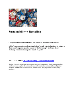 Sustainability + Recycling Congratulations to Lillian Course, the