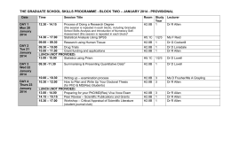 The Graduate School Skills Programme, Block 2 Timetable 2013-2014