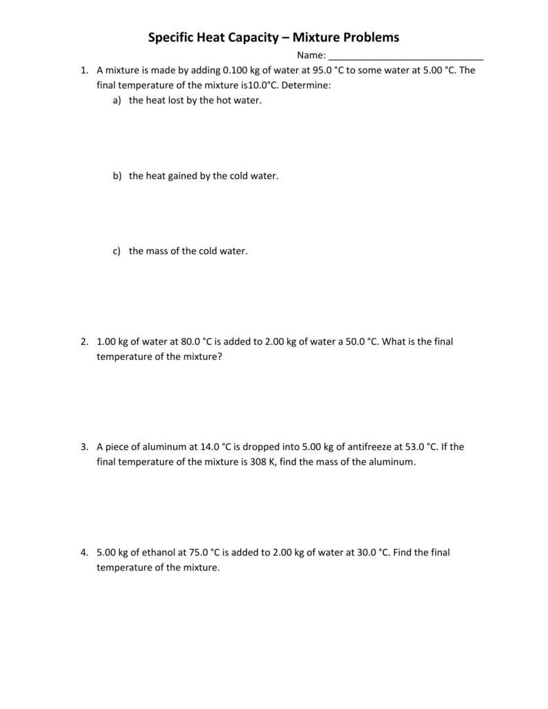 worksheet Worksheet Introduction To Specific Heat Capacities specific heat capacity mixture problems
