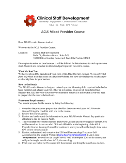 Welcome to the ACLS Provider Course.