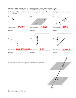 Worksheet#1: Points, Lines, Line segments, Rays, Planes and Angles.