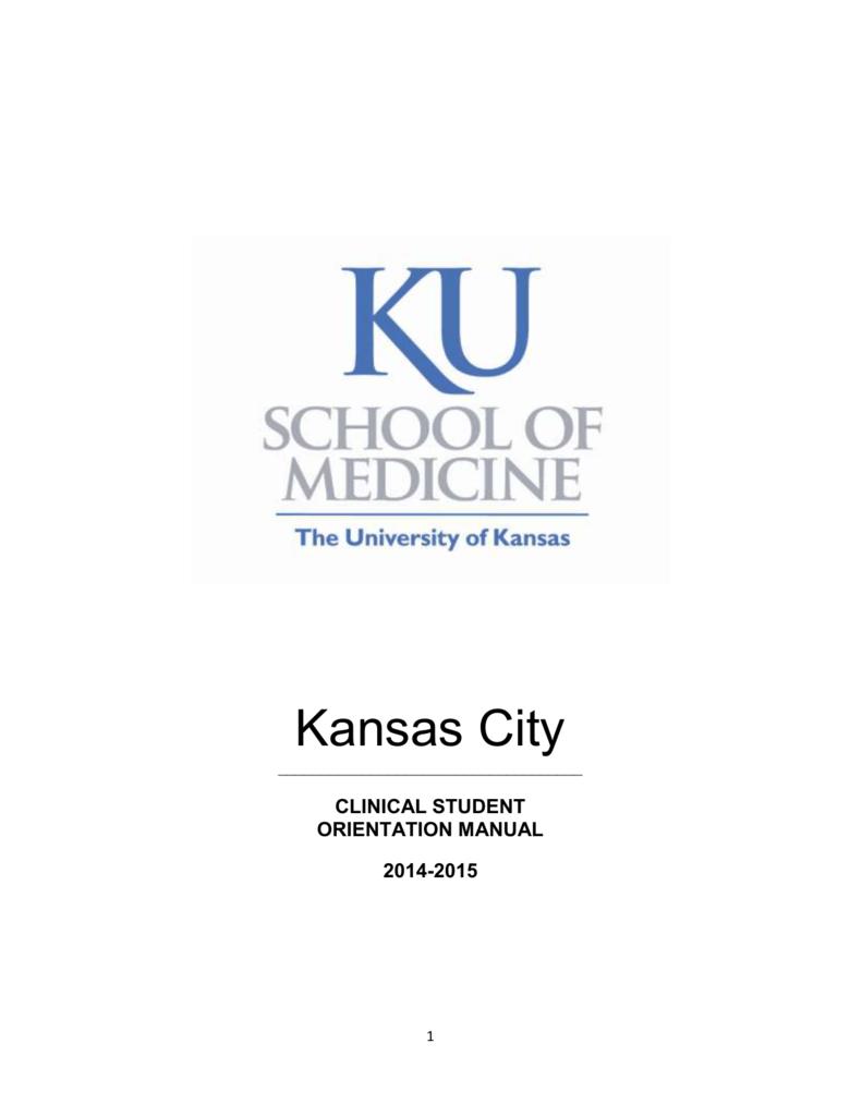 Clinical Orientation Manual - University of Kansas Medical Center