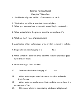 Science Review Sheet Chapter 7 Weather This blanket of gases and
