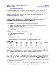 Latina I – Syllabus and Course Requirements Room 36 Magister