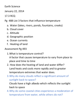 Earth Science January 22, 2014 17.3 RCQ Pg 488 List 3 factors that