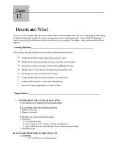 Chapter 12 Deserts and Wind Deserts and Wind begins with a