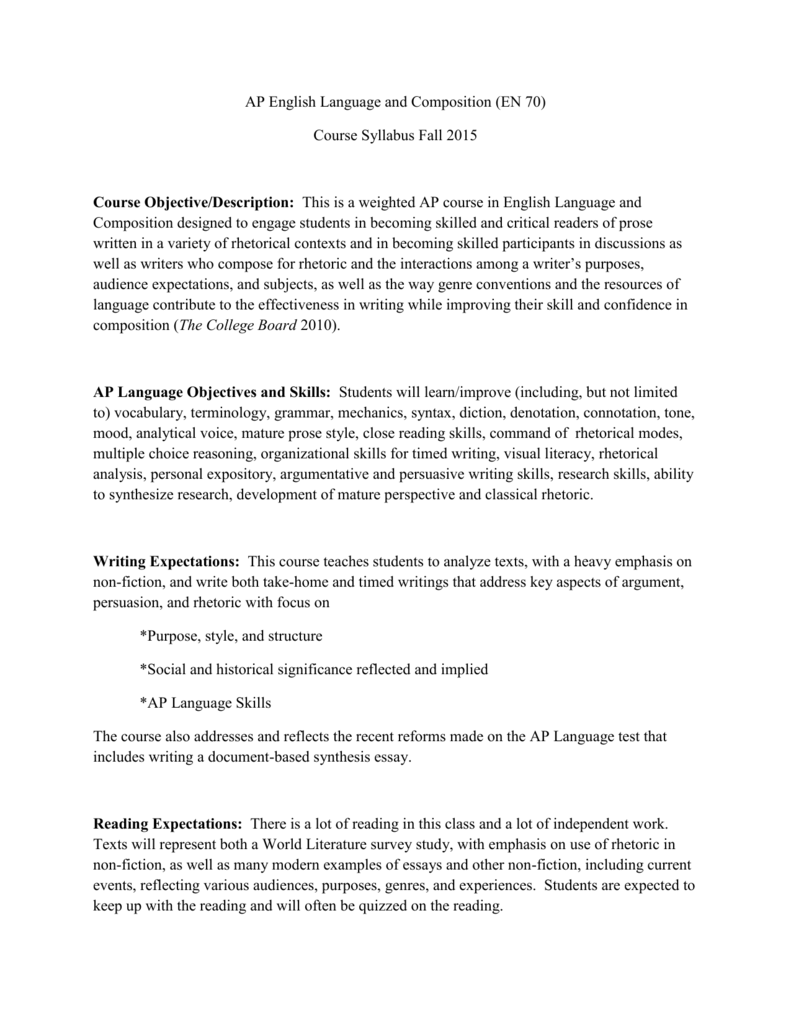 AP English Language And Composition EN 70 Course Syllabus Fall 2015 Objective Description This Is A Weighted In