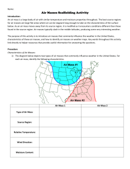 Name: Air Masses Scaffolding Activity Introduction: An air mass is a