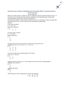 Introduction to Matrix Multiplication Through Affine Transformations
