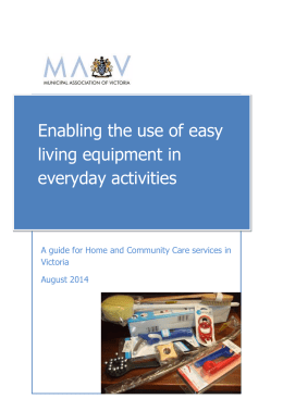 Enabling the use of easy living equipment in everyday activities