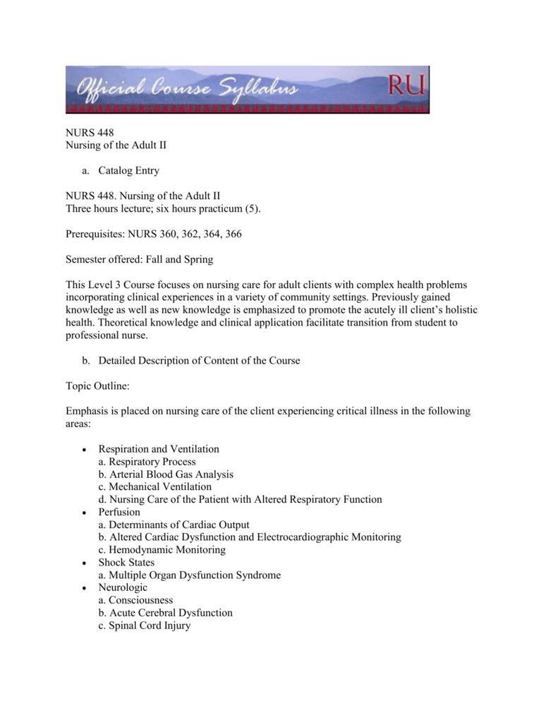 NURS 448 Nursing of the Adult II Catalog Entry NURS 448  Nursing