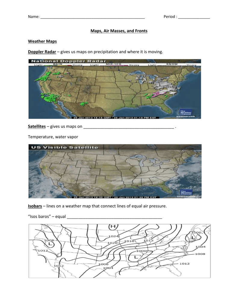 Name: Period : Maps, Air Masses, and Fronts Weather Maps