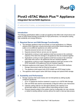 Pivot3 vSTAC Watch Plus™ Appliance Integrated Server/SAN