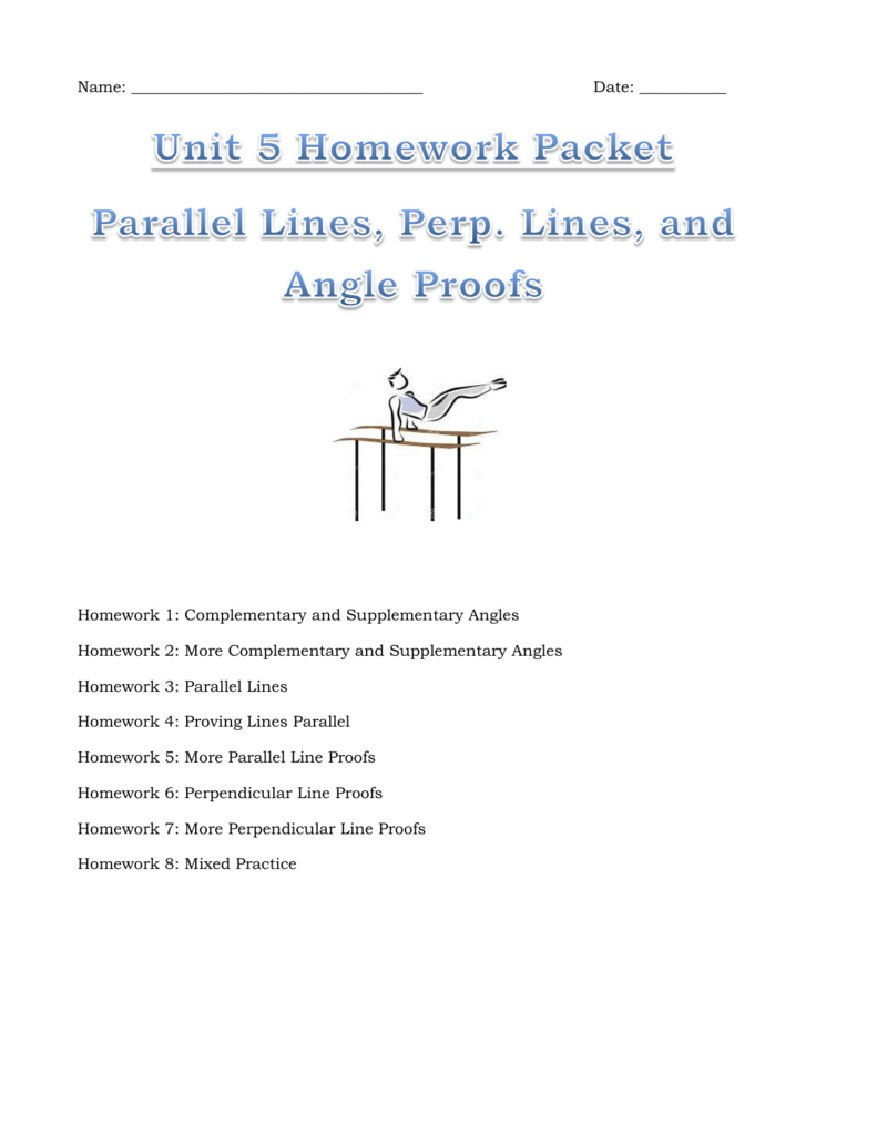 Unit 5 Homework Packet Parallel Lines Perp Lines and Angle Proofs – Proving Lines Parallel Worksheet