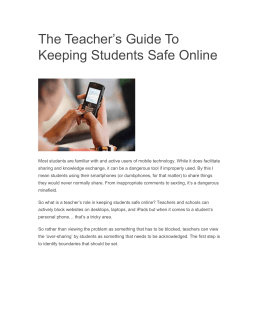 The Teacher`s Guide To Keeping Students Safe Online