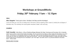 Workshops at GroundWorks Friday 20 th February 11am – 12.15pm