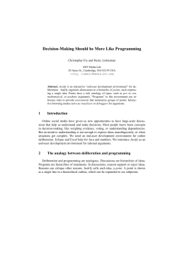 Decision Making Should be More Like Programming