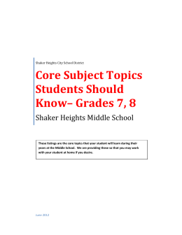 Core Subject Topics Students Should Know* Grades 7, 8