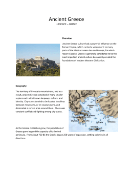 Ancient Greece 1000 BCE – 200BCE Overview Ancient Greece