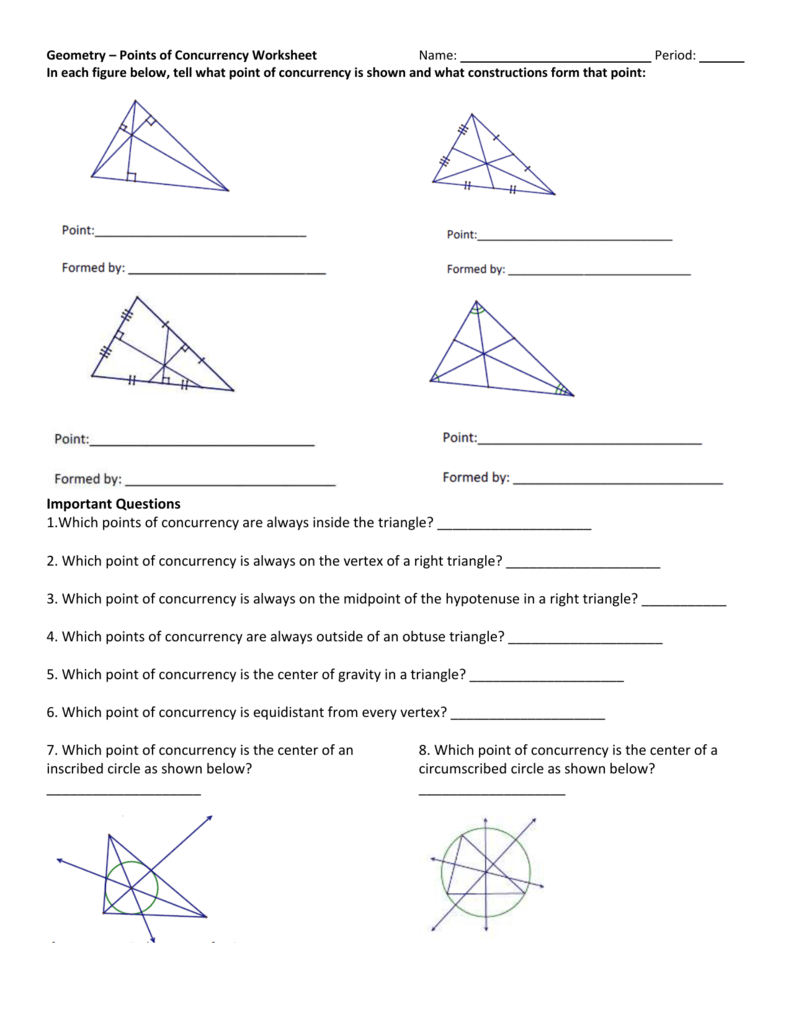 Geometry Worksheets   Constructions Worksheets further Perpendicular Bisectors and Angle Bisectors   Mattawan additionally Points of Concurrency WS 1   Triangle   Euclidean Plane Geometry moreover pythagoras in 3d worksheets – slaterengineering also Course Catalog 2018 2019 by Wheaton College   issuu also  besides Exploring Triangle Centers in Depth – GeoGe together with ments of Centers of Triangles Learning Tasks together with Important Questions 1  Which points of concurrency are always inside also ENCYCLOPEDIA OF TRIANGLE CENTERS also Geometry Fall 2015 Lesson 021 019 MP1 Worksheet Triangle Centers likewise Points of Concurrency Quiz Review by Ms Simpsons Store   TpT also TRIANGLE POINTS OF CONCURRENCY WORKSHEETS FOR 3RD furthermore Math Geometry Drawing Sketch Of Problem Triangle moreover Points of Concurrency  Investigation – GeoGe as well Median Concurrence Proof Students are asked to prove that the. on geometry points of concurrency worksheet