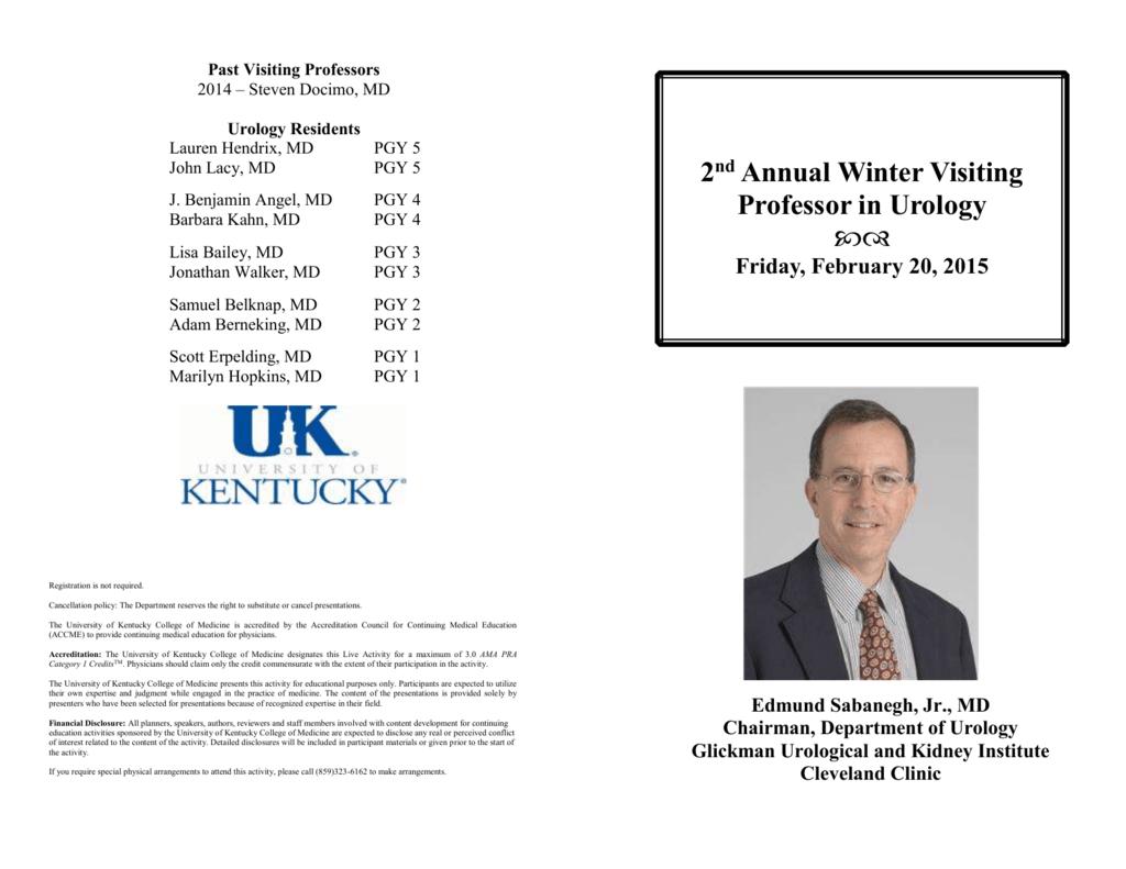 2 nd Annual Winter Visiting Professor in Urology Agenda