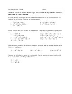 Polynomials Test Review Name: Work out answers on another sheet